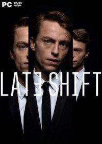 Late Shift | Поздняя смена