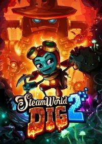SteamWorld Dig 2 | СтимВорд Диг 2
