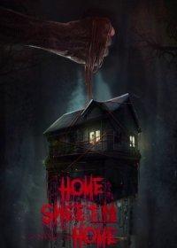 Home Sweet Home | Дом, милый дом