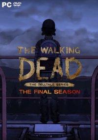 The Walking Dead: The Final Season | Ходячие мертвецы: Последний сезон