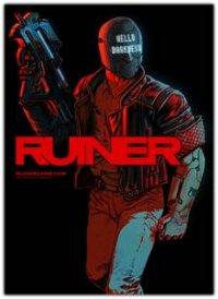 Ruiner | Разрушитель