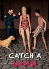 Catch a Lover | Поймать любовника