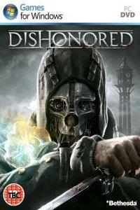 Dishonored | Обесчещенные