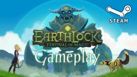 Earthlock Festival of Magic | Фестиваль магии