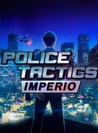 Police Tactics Imperio | Полицейская тактика