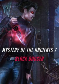 Mystery of the Ancients 7 Black Dagger