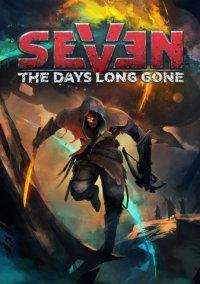 Seven The Days Long Gone | Спустя семь дней
