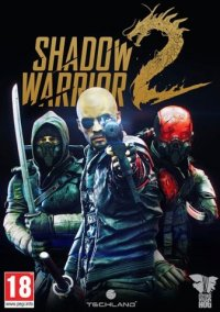 Shadow Warrior 2 | Воин Тени 2
