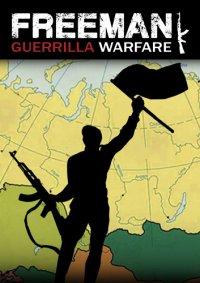 Freeman Guerrilla Warfare   Партизанская Война Фримена