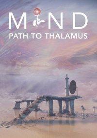 Mind Path to Thalamus   Путь разума к Таламусу