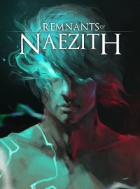 Remnants of Naezith | Остатки Наезита