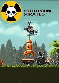 Plutonium Pirates