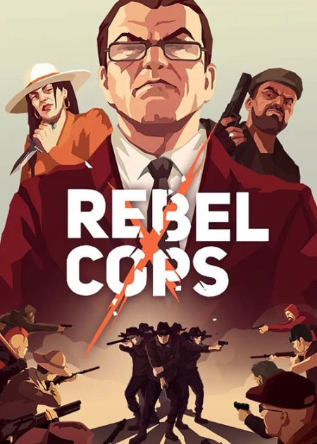 Скачать игру Rebel Cops - спин-офф This is the Police